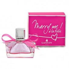 Lanvin Marry Me a la Folie edp w
